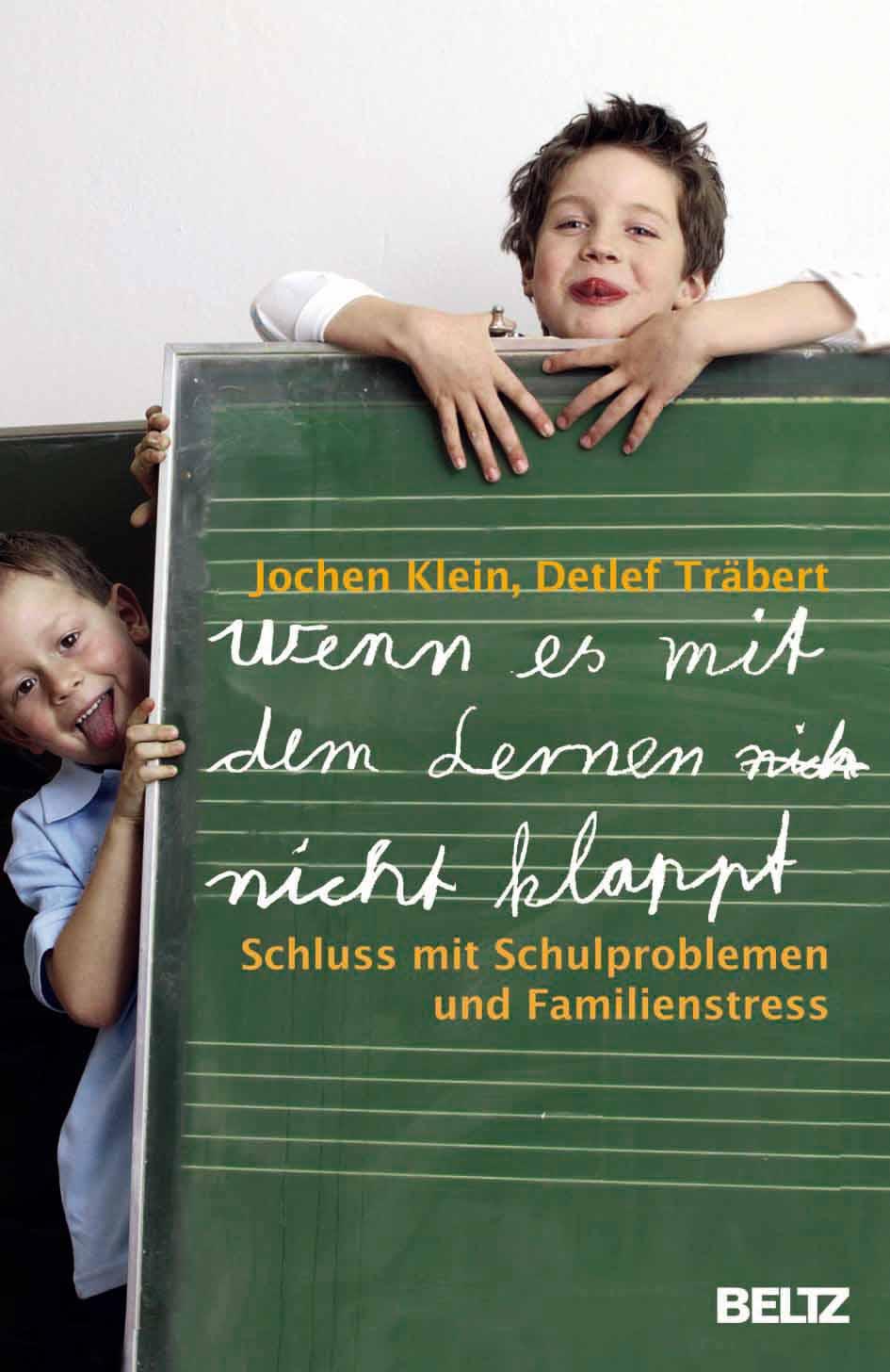 Literatur LRS: Jochen Klein und Detlef Träbert, Wenn es mit dem Lernen nicht klappt