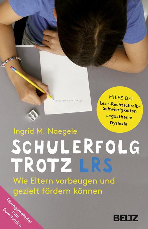 Elternratgeber LRS / Ingrid Nägele