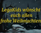 Frohe-Weihnachten-LegaKids-2017