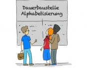 Dauerbaustelle-Alphabetisierung