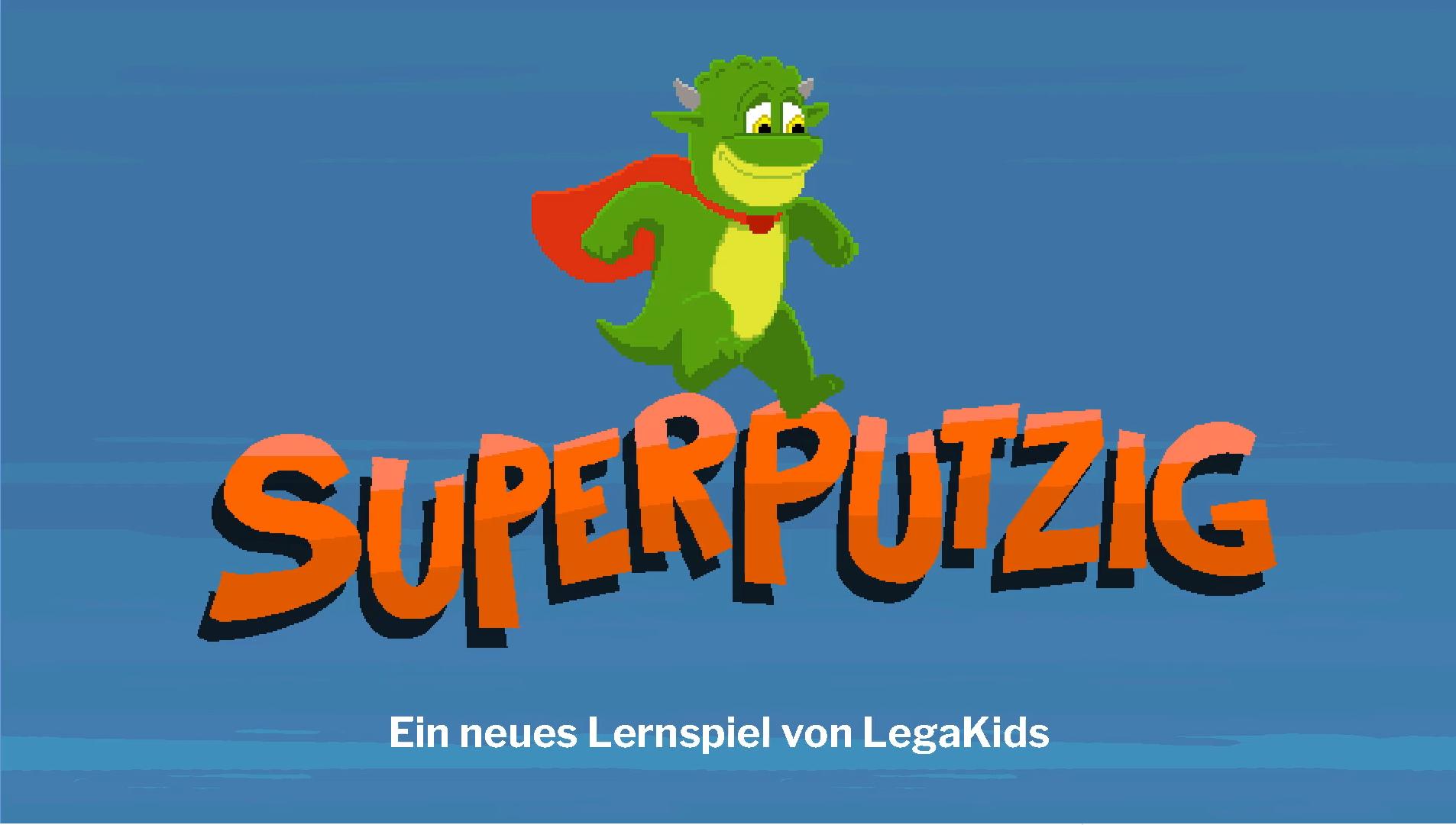 SuperPutzig - ein tolles neues Lernspiel